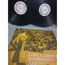 Lp Gregorio Barrios - 30 Años De Canciones Latinas (duplo)