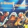 Cd Elba, Ze Ramalho, Geraldo Azevedo - O Grande Encontro 3