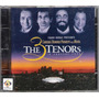 Cd The 3 Tenors In Concert 1994 - Importado