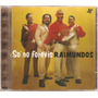 Cd Raimundos - So No Ferevis ( Warner 1999 )