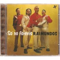 Cd Raimundos - So No Ferevis ( Warner 1999 )
