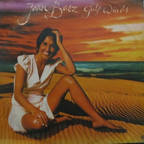 Lp Joan Baez - Gulf Winds - Vinil Raro