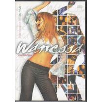 Dvd Wanessa Camargo - Transparente Ao Vivo