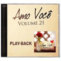 Playback Amo Você - Volume 21 - Mk [lançamento]