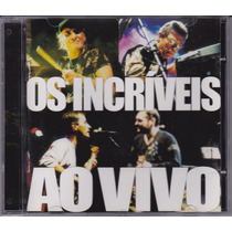 Os Incríveis - Cd Ao Vivo - 2001 - Seminovo