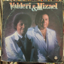Lp Valderi E Mizael 1989 Ótimo Estado