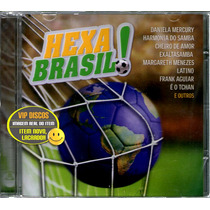 Cd Hexa Brasil Com Harmonia Do Samba Cheiro De Amor Latino