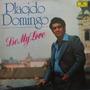 Lp Placido Domingo - Be My Love - Vinil Raro