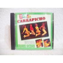 Cd Banda Carrapicho- Grandes Sucessos