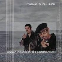 Cd Thaíde & Dj Hum - Assim Caminha A Humanidade
