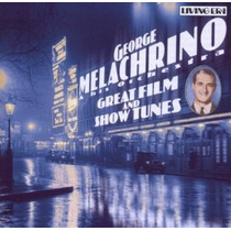 Cd George Melachrino Great Film & Show Tunes