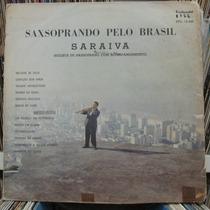 Lp Saraiva Saxsoprando Pelo Brasil Bom Estado