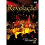 Dvd Grupo Revelação - Ao Vivo No Morro 2 (2010) Lacrado Raro