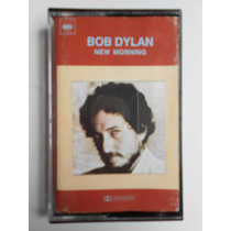 Fita Cassete Bob Dylan New Morning