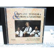 Renato Teixeira, Pena Branca & Xavantinho Cd Ao Vivo Tatuí