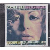 Maria Creuza - Cd Abusou - Lacrado De Fábrica - 1ª Edição