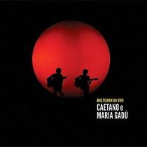 Caetano Veloso E Maria Gadu Multishow Ao Vivo 2 Cds Novos La