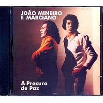 João Mineiro E Marciano Cd A Procura Da Paz 1981