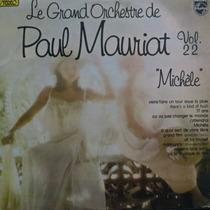 Lp Paul Mauriat - Michele - Volume 22 - Vinil Raro