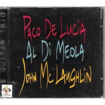 Cd Paco De Lucia , John Mclaughlin , Al Di Meola