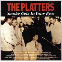 Cd-the Platters:smoke Gets In Your Eyes-perfeito Estado.