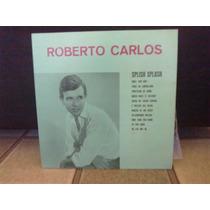 Roberto Carlos - Splish Splash - Vinil - Relançamento 1990