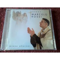 Cd Padre Marcelo Rossi - Minha Benção (estado De Novo)
