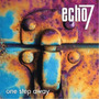 Echo 7 - One Step Away Importado ( Otimo Hard Rock )