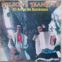 Lp Nelson E Jeanette (10 Anos De Sucessos)