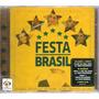 Cd Festa Brasil - Novo / Lacrado