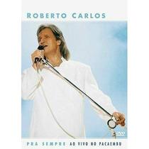 Roberto Carlos Pra Sempre Dvd Original Novo Ao Vivo Pacaembu