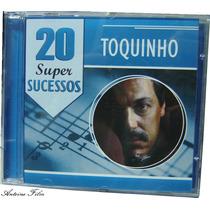 Toquinho 20 Super Sucessos Cd Original Novo Lacrado