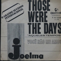 Joelma - Willy Join Those Were The Days Compacto Vinil Raro