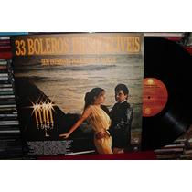 33 Boleros Inesquecíveis - 1985 - Lp Bom Estado