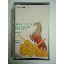 Fita Cassete 3° Reculuta Da Canção Crioula De Guaiba Rs