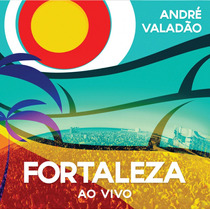 Cd André Valadão - Fortaleza (ao Vivo) * Original