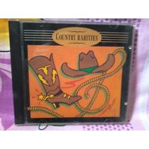 Vendo Cd Coletanea Country Rarities -som Livre-frete Gratis