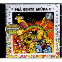 Cd Pra Gente Miúda Vol 2 Com Luciana Mello E Jair Rodrigues