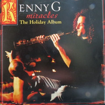Lp Kenny G - Miracles - The Holiday Album - Vinil Raro