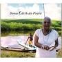 Cd Dona Edith Do Prato Vozes Da Purificacao - Digipack