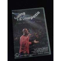 Dvd Swing & Simpatia - Toda Noite - Ao Vivo
