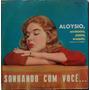Lp Aloysio (acordeonista, Pianista) Sonhando Com Voce