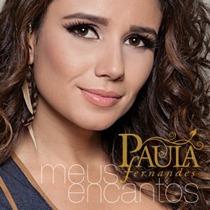 Cd Paula Fernandes: Meus Encantos (original Novo)