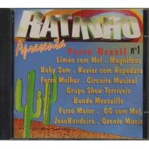 Cd Ratinho V1 - Circuito Musical, Forro Melhor, Oxente Music