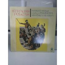 Lp Strauss Polcas - Robert Stolz - Orq Sinf De Viena(1976)