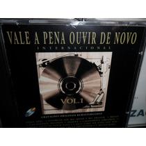 Cd Vale A Pena Ouvir De Novo Vol 1 Internecional Frete 8,00