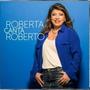 Roberta Miranda * Roberta Canta Roberto * Cd Original