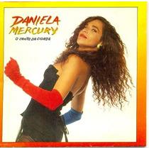 Cd Lacrado Daniela Mercury O Canto Da Cidade 1992
