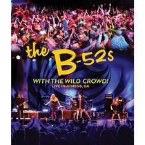 Blu-ray The B-52s: With The Wild Crowd! - Novo - Lacrado