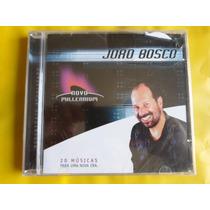Cd João Bosco / 20 Músicas Para Uma Nova Era / Frete Grátis